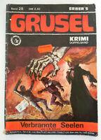 ERBER'S GRUSEL KRIMI |BAND 28 (1976-77) | VERBRANNTE SEELEN - L.B. SCHORN |Z 2 -