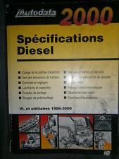 livre spécifications diesel 1986 à 2000 Autodata