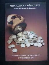 MONNAIES & MEDAILLES, TRESOR DU MOULIN DE LUZARCHES-ESPACE CHAMPERRET PARIS 1991