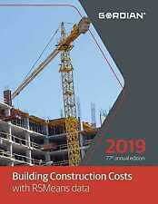 Building Construction Costs With RSMeans Data 2019