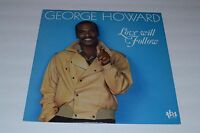 George Howard~Love Will Follow~1986 TBA Records TB 210~FAST SHIPPING