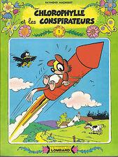 BD -Chlorophylle - et les conspirateurs  - E.O brochée (CV) .1978- TBE -Macherot