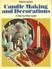 Candlemaking & Decorations: A Step By Step Guide - Valerie Janitch #Z104
