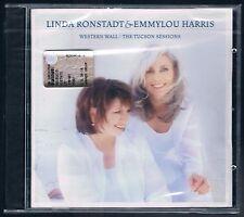 LINDA RONSTADT  & EMMYLOU HARRIS WESTERN WALL / THE TUCSON CD F.C.SIGILLATO!!!