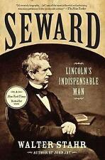NEW Seward: Lincoln's Indispensable Man by Walter Stahr