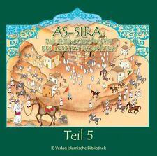 As-Sira Die Lebensgeschichte letzten Propheten Band 5 Deutsch*Islam Koran muslim