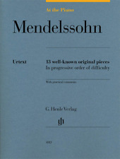 Henle Urtext Mendelssohn: At the Piano 13 Well-Known Original Pieces