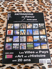 REVUE - PATRIMOINE DE FRANCE - n° spécial : Villes et Pays d'Art et d'Histoire