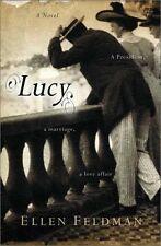 Lucy: A Novel by Ellen Feldman