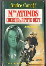 ANGOISSE n°177 # ANDRE CAROFF # ATOMOS CHERCHE LA PETITE BETE # EO fleuve noir