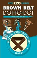 Brown Belt Dot-to-Dot (Martial Arts Puzzles Series)