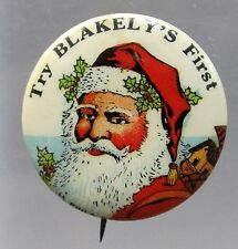 1920's vintage SANTA CLAUS TRY BLAKELY'S FIRST celluloid pinback button *