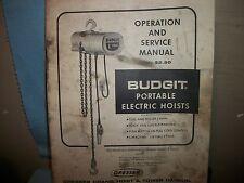 "Budgit Electric Hoists ""service manual"" ORIGINAL COPY 1967! covers 1/8 - 2 tons"