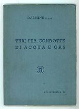 DALMINE S.P.A. TUBI PER CONDOTTE DI ACQUA E GAS BOLLETTINO N. 30 1950 IDRAULICA
