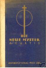 DIE NEUE MYSTIM SCHULE DES SCHWEIGENS A. CURTIS 1921