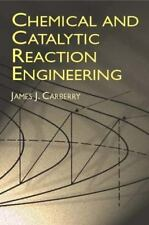 Chemical and Catalytic Reaction Engineering (Dover Books on Chemistry) - Accepta