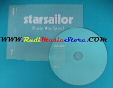 CD Singolo Starsailor Music Was Saved CDEMDJ 645 EUROPE PROMO no lp mc vhs(S23)