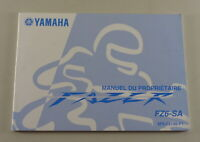 Owners Guide Proprietaire Yamaha Fazer Type FZ6-SA From 09/2006