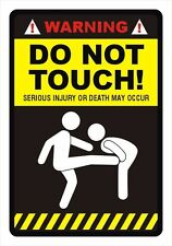 'WARNING - DO NOT TOUCH' Funny Warning Sticker Decal, 1 piece
