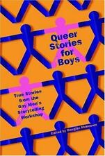 Queer Stories for Boys : from the Gay Men's Storytelling Workshop gay interest