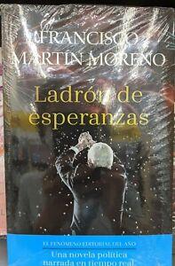 Ladrón de Esperanzas by Francisco Martín Moreno SPANISH BOOK LIBRO ESPAÑOL