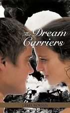 The Dream Carriers by Derek Horsley (2009, Paperback)