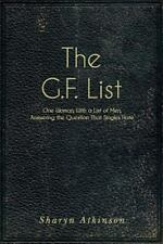 The G. F. List : One Woman, with a List of Men, Answering the Question...