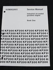 KAWASAKI KF200 KF200DS INDUSTRIAL AIR-COOLED GASOLINE ENGINES SERVICE MANUAL