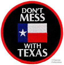 DON'T MESS WITH TEXAS EMBROIDERED PATCH STATE FLAG LOGO APPLIQUE LONE STAR