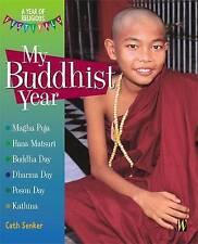 Il mio anno buddista (un anno di feste religiose), senker, Cath, LIBRO NUOVO