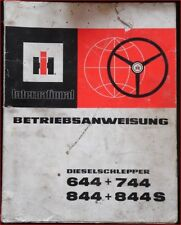 IHC Schlepper 644 + 744  und 844 + 844 S Betriebsanleitung