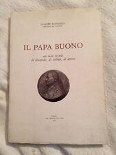 Libro Il Papa Buono, Di Giuseppe Battaglia Vescovo Di Faenza, Con Autografo