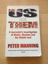 PETER MANNING SIGNED BOOK. US AND THEM. 009183693-X