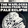 The Warlocks - Songs From The Pale Eclipse [New CD]