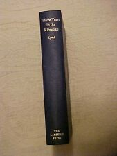 1967 LAKESIDE PRESS THREE YEARS IN THE KLONDIKE, Morgan DONNELLEY CHRISTMAS GIFT