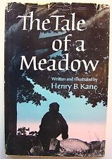 The Tale Of A Meadow Henry B. Kane Illus Hc Dj 1959 Nature Study Borzoi - B1