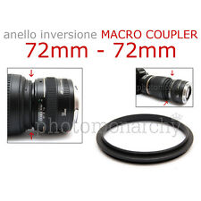 Anello MACRO COUPLER adattatore INVERSIONE 72mm - 72mm 72 72 Canon Nikon Sony