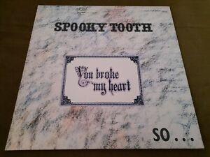 SPOOKY TOOTH-YOU BROKE MY HEART LP(ISLAND)GATEFOLD+INSERT