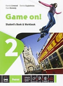 Game on! Student's book-Workbook 2 Blocco #53e52
