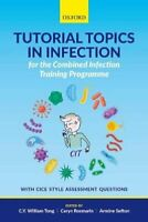 Tutorial Topics in Infection for the Combined Infection Trainin... 9780198801740