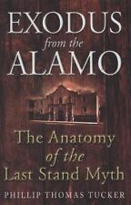 EXODUS FROM THE ALAMO: The Anatomy of the Last Stand Myth, Latin America, United