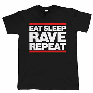 Massive Stock Clearance, Eat Sleep Rave Repeat, Mens Dance Club  Party T-Shirt