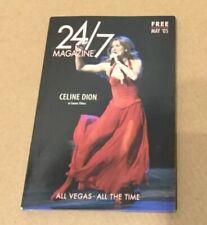 2005 Celine Dion at Caesars Palace 24/7 magazine 150 Pgs Souvenir booklet