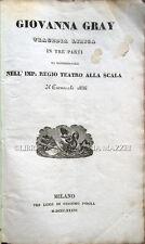 1836 – PEPOLI, GIOVANNA GRAY. TRAGEDIA LIRICA – OPERA MILANO TEATRO ALLA SCALA