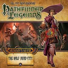 The Mummy's Mask: The Half Dead City (Pathfinder Legends) by Scott, Cavan | Audi