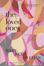 The Loved Ones by Mary-Beth Hughes (Wavemaker II) ARC