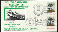USS South Carolina Dual Cancel FDC Cachet Cover Unaddr Navy + FDC  Lot 1045