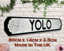 YOLO You Only Live Once 80cm Wood Vintage Retro Street Road Sign Life Quote