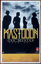 MASTODON The Hunter Ltd Ed Discontinued New RARE Tour Poster +FREE Metal Poster