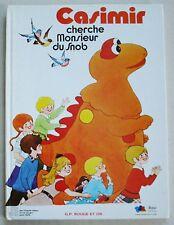 Casimir cherche Monsieur du Snob L'Ile aux Enfants Ch IZARD & Le POLLOTEC 1979